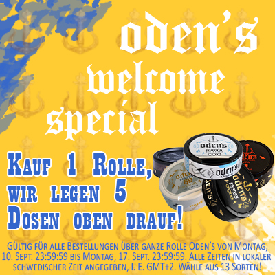 ODEN'S WELCOME SPECIAL
