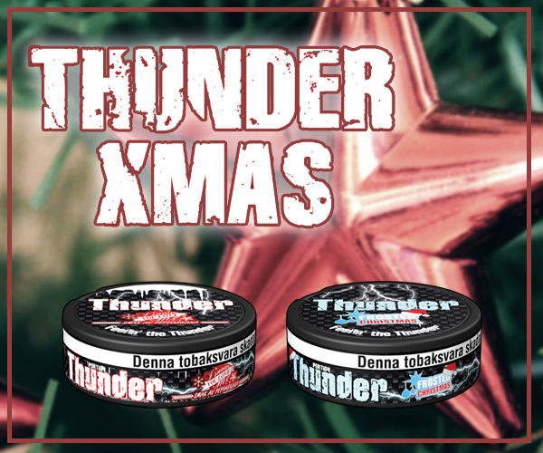 Two New Christmas Snus from Thunder!